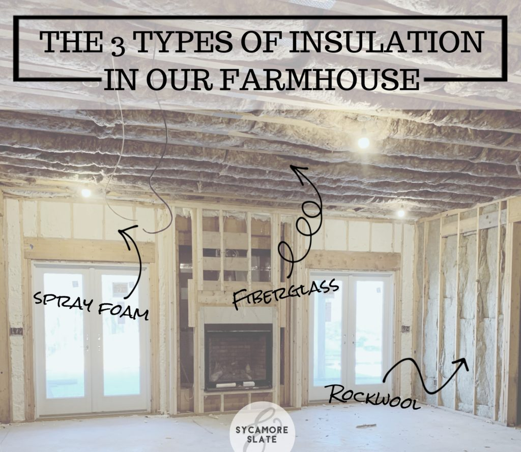 Learn the basics about three types of insulation, all of which we used in our farmhouse! Spray foam, fiberglass, and rockwool!